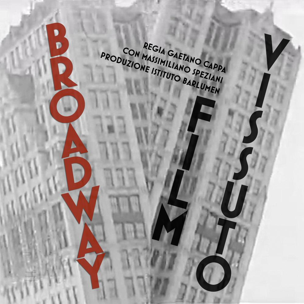 <span>Broadway - FIlm Vissuto</span>