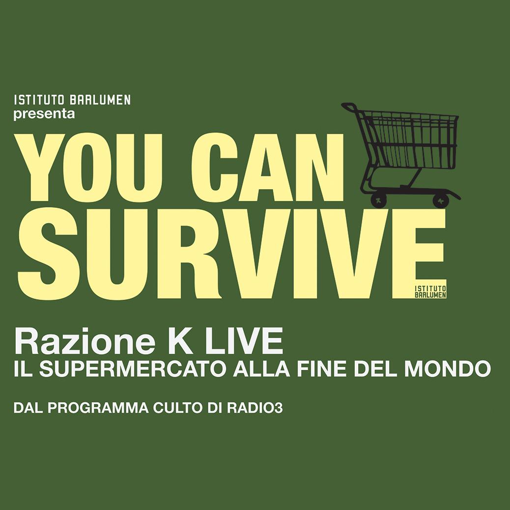 <span>Razione K live - Il supermercato alla fine del mondo</span>
