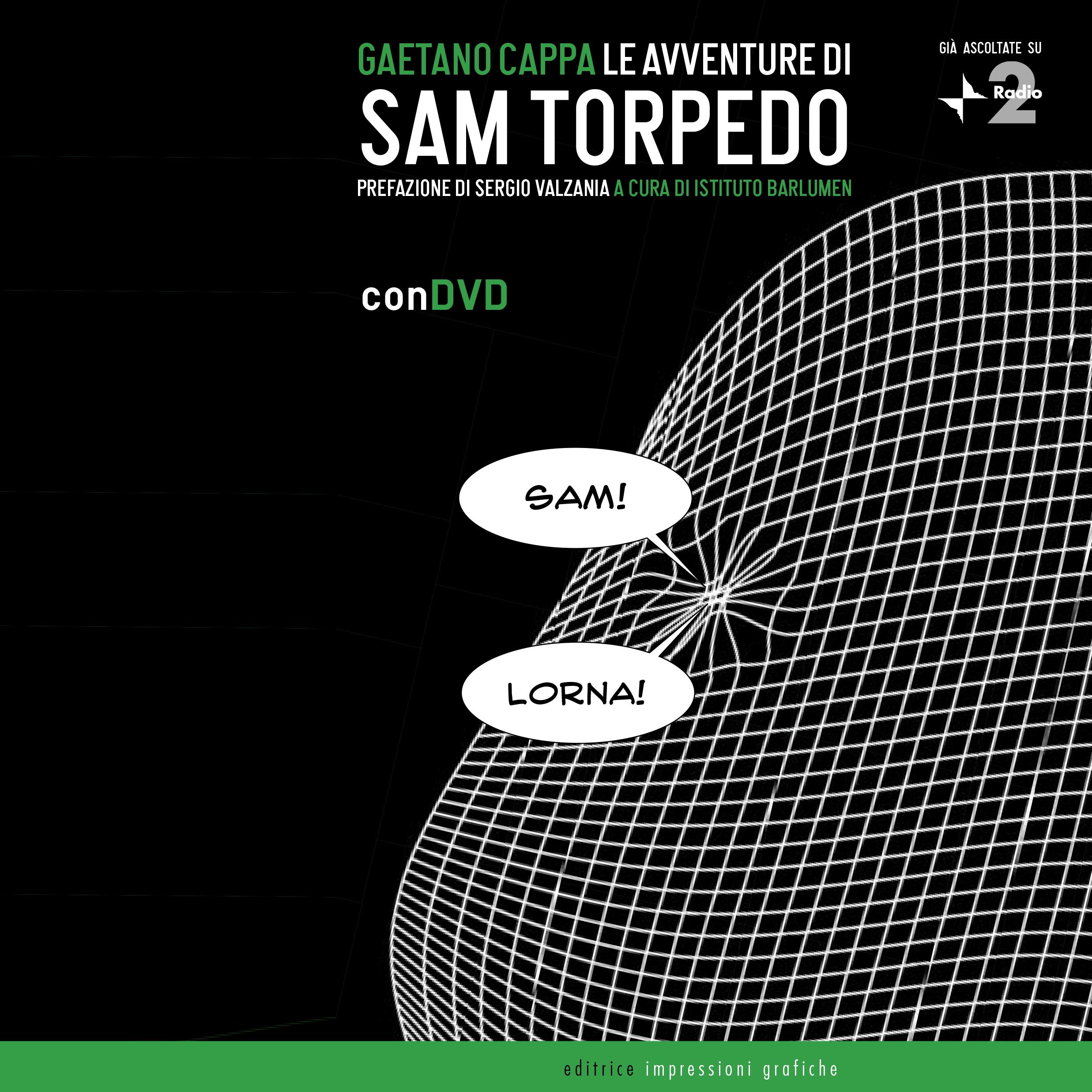 <span>Le Avventure di Sam Torpedo</span>